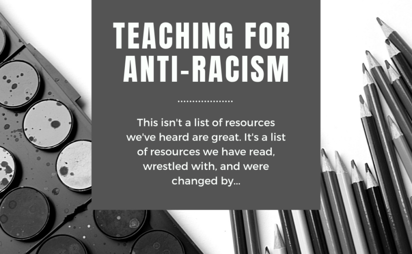 Teaching for Anti-Racism