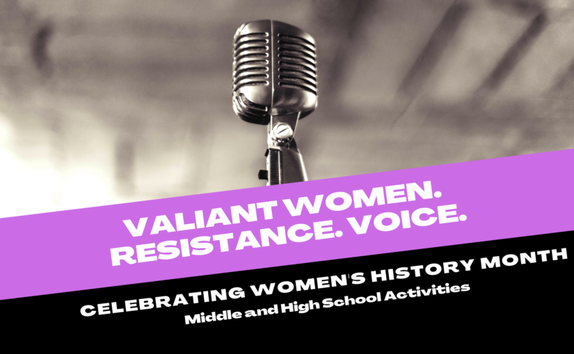 Women's History Month – Middle and High School Resources